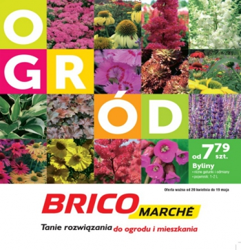Bricomarche od 20.04 do 19.05