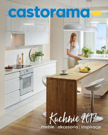 Katalog Castorama Kuchnie 2017 Gazetkapromocyjna24